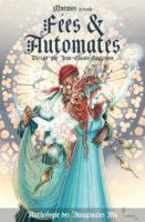 Fées et automates / anthologie des Imaginales 2016 - Estelle FAYE
