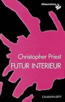 Futur intérieur - Christopher PRIEST 🇬🇧