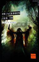 Princesses Des Os - Charlotte BOUSQUET