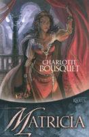 Matricia - Charlotte BOUSQUET