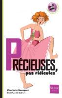Précieuses, pas ridicules - Charlotte BOUSQUET