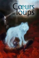 Coeurs de loups - Charlotte BOUSQUET