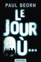 Le Jour Où... - Paul BEORN
