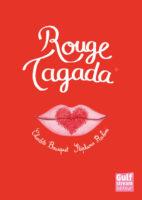 Rouge Tagada - Charlotte BOUSQUET