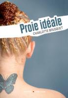 Proie idéale - Charlotte BOUSQUET