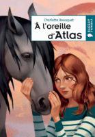 A l'oreille d'Atlas - Charlotte BOUSQUET