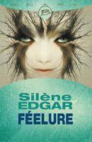 Féelure - Silène EDGAR