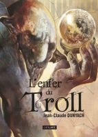 L'Enfer Du Troll - Jean-Claude DUNYACH