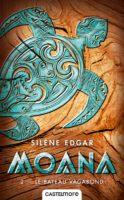 Moana - Silène EDGAR