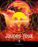 Les Sentiers des Astres : Jaunes Yeux - Stefan PLATTEAU 🇧🇪