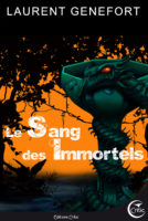 Les Sang des Immortels - Laurent GENEFORT