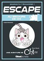 Escape ! Au secours de Chi - Fabien FERNANDEZ