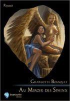 Au Miroir des Sphinx - Charlotte BOUSQUET