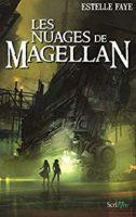 Les nuages de Magellan  - Estelle FAYE