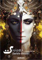 Shâhra, les masques d'Azr'khila - Charlotte BOUSQUET