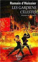 Chroniques de l'Étrange, III : Les Gardiens célestes: Chroniques de l'Etrange, III - Romain D'HUISSIER