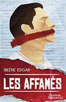 Les affamés  - Silène EDGAR