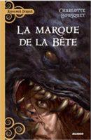 La marque de la bête - Charlotte BOUSQUET