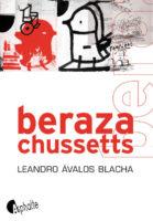 Berazachussetts - Leandro ÀVALOS BLACHA
