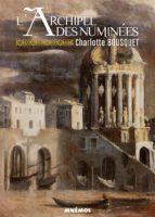 L'Archipel des Numinées - Charlotte BOUSQUET