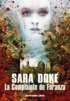 La complainte de Foranza  - Sara DOKE 🇧🇪