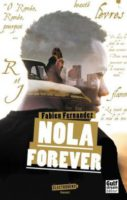Nola forever  - Fabien FERNANDEZ