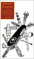 Défricheurs d'imaginaire  : une anthologie historique de science-fiction suisse romande / Anthologie - Jean-François THOMAS