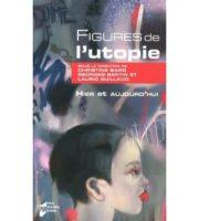 Figures de l'Utopie, histoire et actualité - Georges BERTIN