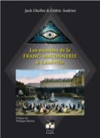 Les mystères de la Franc-Maçonnerie à Lunéville - Jack CHOLLET