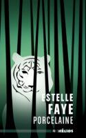 Porcelaine - Estelle FAYE