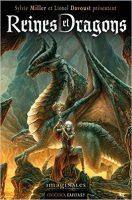 Reines et Dragons - Sylvie MILLER