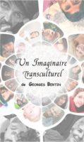 UN IMAGINAIRE TRANSCULTUREL - Georges BERTIN