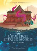 L'Auberge Entre Les Mondes - Jean-Luc MARCASTEL