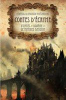 Contes d'Ecryme / anthologie - Estelle FAYE
