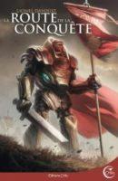 La route de la conquête - Lionel DAVOUST