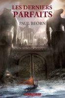Les derniers parfaits - Paul BEORN