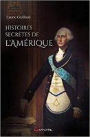 Histoires secrètes de l'Amérique - Lauric GUILLAUD