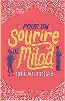 Pour un sourire de Milad - Silène EDGAR