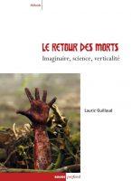 Le retour des morts - Lauric GUILLAUD