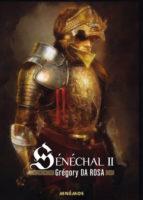 Sénéchal II - Grégory DA ROSA
