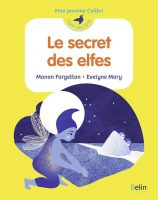 Le Secret Des Elfes - Manon FARGETTON