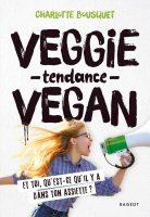 Veggie tendance vegan - Charlotte BOUSQUET