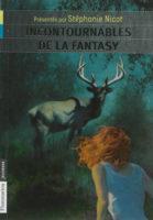 Incontournables de la fantasy / de Bilbo à Harry - Stéphanie NICOT