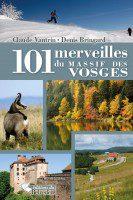 101 Merveilles Massif Des Vosges - Claude VAUTRIN