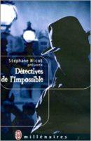 Détectives de l'Impossible - Stéphanie NICOT