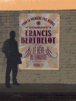 Le Rêve du Démiurge, Intégrale Tome 2 - Francis BERTHELOT