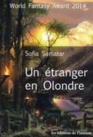 Un etranger en olondre - Sofia SAMATAR