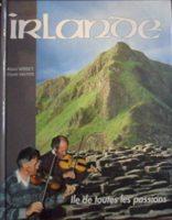 Irlande, île de toutes les passions - Claude VAUTRIN