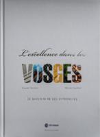 L'Excellence dans les Vosges - Claude VAUTRIN