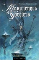 Magiciennes et Sorciers, anthologie des Imaginales 2010 - Stéphanie NICOT